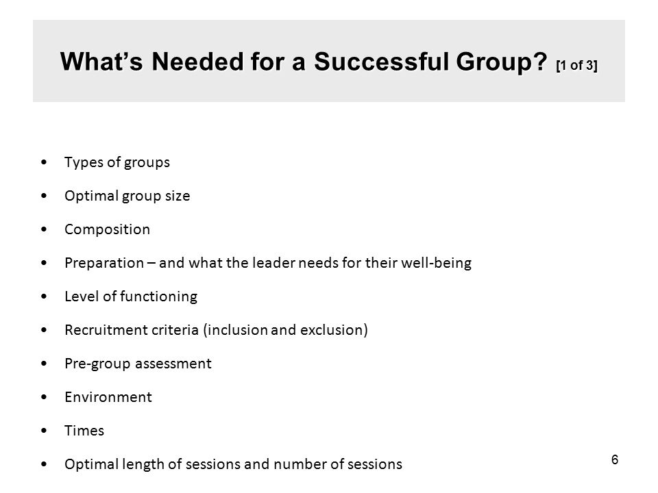 What's Needed for a Successful Group [1 of 3]